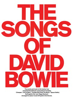 The Songs Of David Bowie Books | Piano and Voice, with Guitar chord boxes