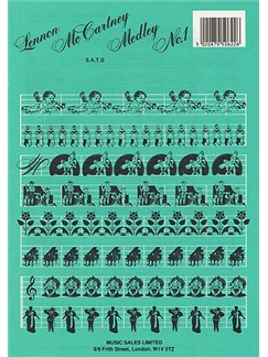 Lennon And McCartney Medley No.1 (SATB/Piano) Books | Soprano, Alto, Tenor, Bass, Piano
