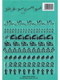 Bill Danoff: Take Me Home, Country Roads (SATB) Books | Soprano, Alto, Tenor, Bass, Piano