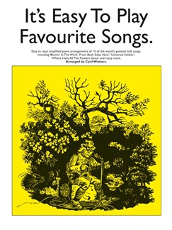 It's Easy To Play Favourite Songs Books | Piano, Vocal & Guitar (with Chord Symbols)