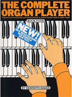 The Complete Organ Player: Book 4 Books | Organ, with chord symbols