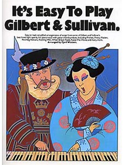 It's Easy To Play Gilbert And Sullivan Books | Piano and Voice, with Guitar chord symbols