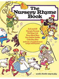 The Nursery Rhyme Book Books | Piano and Voice, with Guitar chord symbols