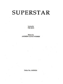 Andrew Lloyd Webber: Superstar (Jesus Christ Superstar) - SATB Books | SATB, Piano Accompaniment