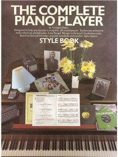 The Complete Piano Player: Style Book Books | Piano and Voice, with Guitar chord symbols