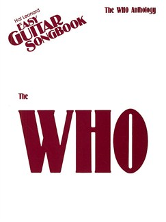 The Who: Anthology - Easy Guitar Songbook Books | Melody Line, Lyrics & Chords (with Chord Boxes)