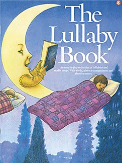 The Lullaby Book Books | Piano and vocal with chord symbols