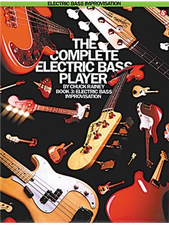 The Complete Electric Bass Player Book 3: Improvisation Books | Bass Guitar