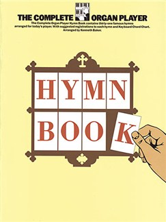 The Complete Organ Player: Hymn Book Books | Lyrics & Chords, with chord symbols