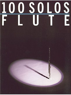 100 Solos: Flute Livre | Flûte Traversière