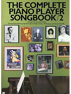 The Complete Piano Player: Songbook 2 Books | Piano and Voice, with Guitar chord symbols