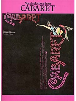 John Kander: Cabaret - Vocal Selections Books | Piano, Vocal & Guitar (with Chord Symbols)