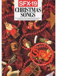 SFX-19: Christmas Songs Books | Melody line & lyrics, with chord symbols