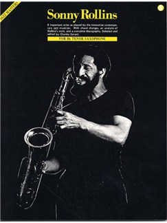 Sonny Rollins: For B Flat Tenor Saxophone Books | Tenor Saxophone
