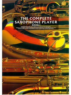 The Complete Saxophone Player Book 1 Books | Alto Saxophone