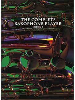The Complete Saxophone Player Book 4 Books | Alto Saxophone