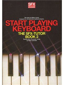 SFX Start Playing Keyboard Book 2 Books | Melody line & lyrics, with chord symbols