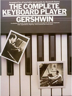 The Complete Keyboard Player: Gershwin Books | Keyboard, with chord symbols