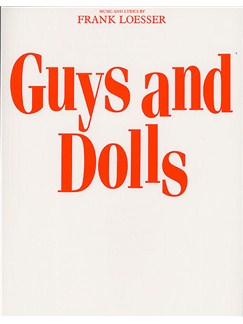 Frank Loesser: Guys And Dolls (Vocal Score) Books | Voice, Piano Accompaniment