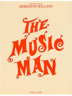 The Music Man: Vocal Score Books | Voice, Piano