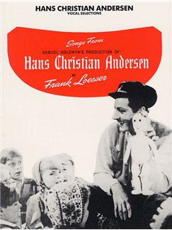 Frank Loesser: Hans Christian Andersen - Vocal Selections Books | Piano and Voice, with Guitar chord boxes