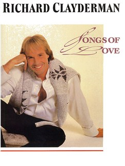 Richard Clayderman: Songs Of Love Books | Piano & Guitar, with chord symbols