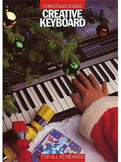 Creative Keyboard: Christmas Songs Books | Melody line & lyrics, with chord symbols