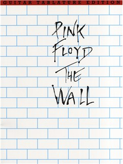 Pink Floyd: The Wall Guitar Tab Edition Livre | Tablature Guitare (Symboles d'Accords)
