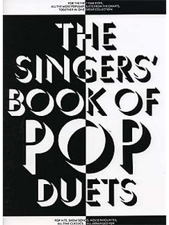 The Singers' Book Of Pop Duets Books | Piano and Voice, with Guitar chord boxes