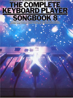 The Complete Keyboard Player: Songbook 8 Books | Keyboard