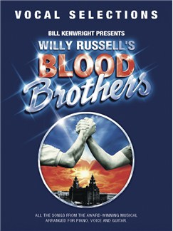 Willy Russell: Blood Brothers - Vocal Selections Books | Piano and Voice, with Guitar chord symbols