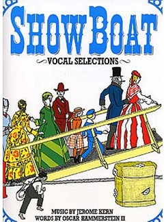 Jerome Kern: Showboat - Vocal Selections Books | Piano and Voice, with Guitar chord symbols