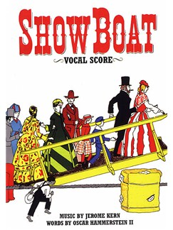 Showboat: Vocal Score Books | Opera
