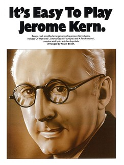 It's Easy To Play Jerome Kern Books | Piano and Voice, with Guitar chord symbols