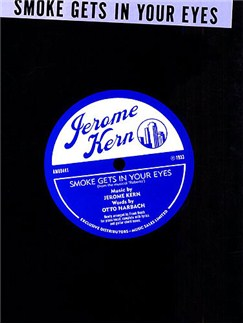Jerome Kern: Smoke Gets In Your Eyes Livre | Piano, Chant et Guitare