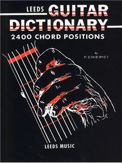 The Leeds Guitar Dictionary Books | Guitar, with chord symbols