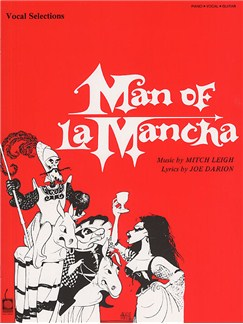 Mitch Leigh: Man Of La Mancha - Vocal Selections Books | Piano and Voice, with Guitar chord symbols