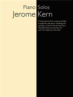 Jerome Kern: Piano Solos Books | Piano & Guitar, with chord symbols