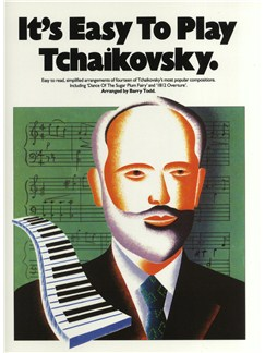 It's Easy To Play Tchaikovsky Books | Piano