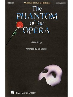 Andrew Lloyd Webber: The Phantom Of The Opera (Title Song) - SATB/Piano Books | SATB, Piano Accompaniment