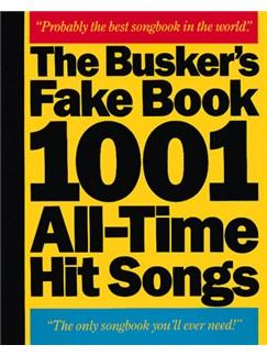 The Busker's Fake Book: 1001 All-Time Hit Songs Bog | Melodilinie, tekst og becifring(med becifring)