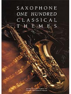 100 Classical Themes For Saxophone Books | Saxophone