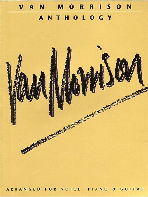 Van Morrison Anthology - Piano, Vocal & Guitar Sheet Music - Sheet ...