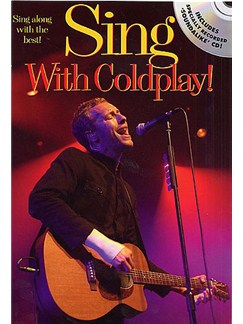 Sing With Coldplay! Books and CDs | Melody line, lyrics and chord boxes
