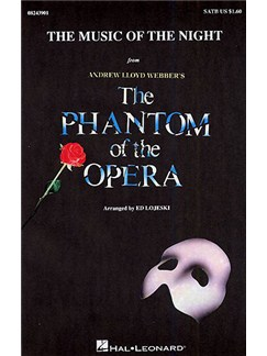 Andrew Lloyd Webber: The Music Of The Night (The Phantom Of The Opera) - SATB/Piano Books | SATB, Piano Accompaniment