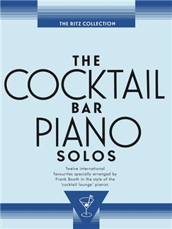 The Cocktail Bar Solos: The Ritz Collection Books | Piano & Guitar, with chord symbols