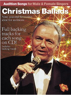 Audition Songs: Christmas Ballads Books and CDs | Piano, Voice & Guitar With Chord Boxes