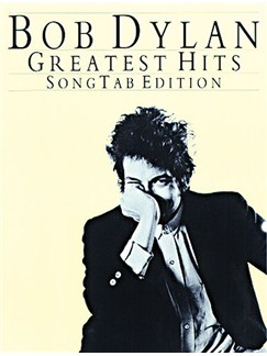 Bob Dylan: Greatest Hits (Song Tab Edition) Books | Guitar Tab, with guitar chord boxes