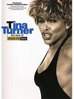 Simply The Best: The Best Of Tina Turner Books | Piano and Voice, with Guitar chord boxes