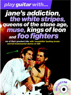 Play Guitar With... Jane's Addiction, The White Stripes, Queens Of The Stone Age, Muse, Kings Of Leon And Foo Fighters Books and CDs | Guitar Tab (with Chord Symbols)